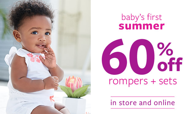 Baby's First Summer | 60% Off Rompers + Sets | In Store and Online