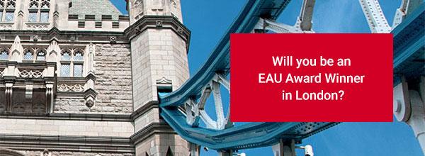 Will you be an EAU Award Winner in London?