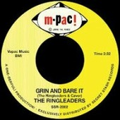 """The Ringleaders """"The Ringleaders - Grin And Bare It / I've Got To Find My Baby (7"""")"""""""