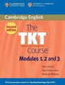"Mary Spratt, Alan Pulverness, Melanie Williams ""The TKT Course Modules 1, 2 and 3 (2nd Edition) Paperback"""