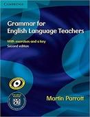 "Martin Parrott ""Grammar for English Language Teachers Second edition / Грамматика английского языка"""