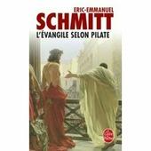 "Schmitt Eric-Emmanuel ""L'Evangile selon Pilate"""