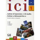 "Dominique Abry ""Ici 1 - Cahier d'exercices + CD Audio et Fichier ""Découvertes"" (+ Audio CD)"""