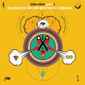 "Eugene Robinson ""Kruzenshtern I Parohod With Eugene S. Robinson – Hidden Album - Volume II (LP)"""