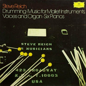 """Steve Reich """"Reich, Steve - Drumming: Music For Mallet Instruments, Voices And Organ Six Pianos"""""""
