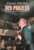 """Kafka F. """"Der Prozess"""""""