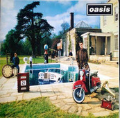 """Oasis """"Oasis - Be Here Now"""""""
