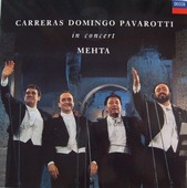 "Luciano Pavarotti ""Carreras; Domingo; Pavarotti - The Three Tenors"""