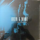 "Iron And Wine ""Iron & Wine - Live at Third Man Records"""
