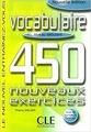 """Thierry Gallier """"450 Vocabulaire Nouveaux Exercices Debutants Livre + Corriges"""""""