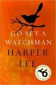 "Lee Harper ""Lee Harper. Go Set a Watchman"""