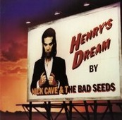 """Cave, Nick """"Nick Cave & The Bad Seeds - Henry's Dream (LP+Mp3)"""""""