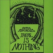 "Ozric Tentacles ""Ozric Tentacles - There Is Nothing (2LP)"""