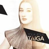 "Zola Jesus ""Zola Jesus - Taiga (Limited Coloured Vinyl+Mp3)"""
