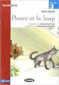 """R. Hobart Adaptation de S. Guilmault """"Facile a Lire Niveau 3: Pierre et le loup"""""""