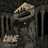 """Grave """"Grave - Out Of Respect For The Dead"""""""