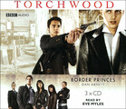 Torchwood: Border Princes (аудиокнига на 3 CD)