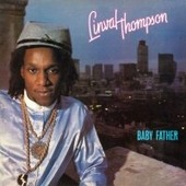 """Linval Thompson """"Linval Thompson - Baby Father (LP)"""""""