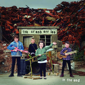"Cranberries, The ""The Cranberries - In The End"""