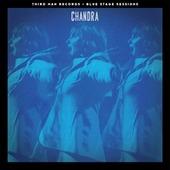 "Chandra ""Chandra - Blue Stage Sessions (7"" сингл)"""