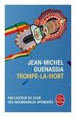 """Guenassia J.-M. """"Trompe-La-Mort"""""""