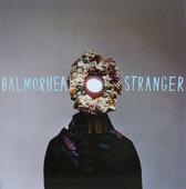 """Balmorhea """"Stranger"""""""