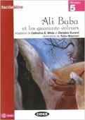"""Adaptation de C. E. White et C. Durand """"Facile a Lire Niveau 5: Ali Baba et les 40 voleurs"""""""