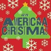 Various Artists (Сборник) - An Americana Christmas (180 Gr)