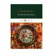 """Proust Marcel """"Du cote de chez Swann"""""""