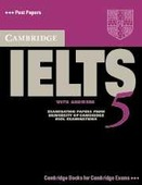 Cambridge IELTS (International English Language Testing System) 5 Student s Book with answers