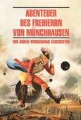 """Burger G., Chamisso A., Tieck L., Brentano C., Kleist H. """"Abenteuer des Freiherrn von Munchhausen und andere wundersame geschichten"""""""