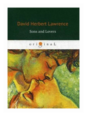 """Lawrence David Herbert """"Sons and Lovers"""""""