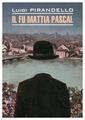 "Каро Пиранделло Л. ""Il fu Mattia Pascal / Покойный Маттиа Паскаль"""