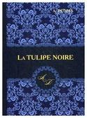 "Dumas A. ""La Tulipe Noire"""
