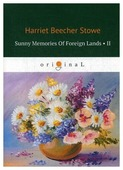 """Stowe H. """"Sunny Memories of Foreign Lands II"""""""