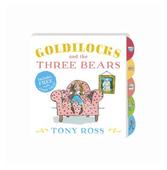 """Tony Ross """"Goldilocks and the Three Bears"""""""