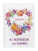 """Zola Emile """"Au Bonheur Des Dames"""""""