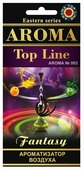 AROMA TOP LINE Ароматизатор для автомобиля Aroma №003 Fantasy 14 г