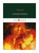 """Voltaire """"La Pucelle d'Orleans"""""""