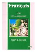"""Maupassant Guy de """"Mont-Oriol"""""""