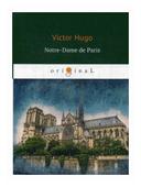 """Hugo Victor """"Notre-Dame de Paris"""""""