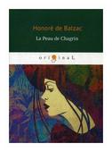 "Balzac Honore ""La Peau de Chagrin"""