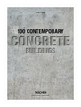 "Jodidio Philip ""100 Contemporary Concrete Buildings"""