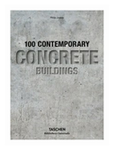 "Jodidio Philip ""100 Contemporary Concrete Buildings"""