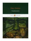 "Shelley Mary ""Frankenstein"""