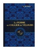 """Dumas A. """"La Femme au Collier de Velours"""""""
