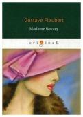 """Flaubert G. """"Madame Bovary"""""""