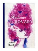 "Flaubert Gustave ""Madame Bovary"""
