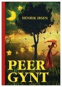 """Ibsen H. """"Peer Gynt"""""""