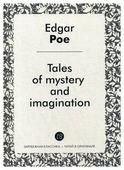 """По Э.А. """"Tales of mystery and imagination / Рассказы тайны и воображения"""""""